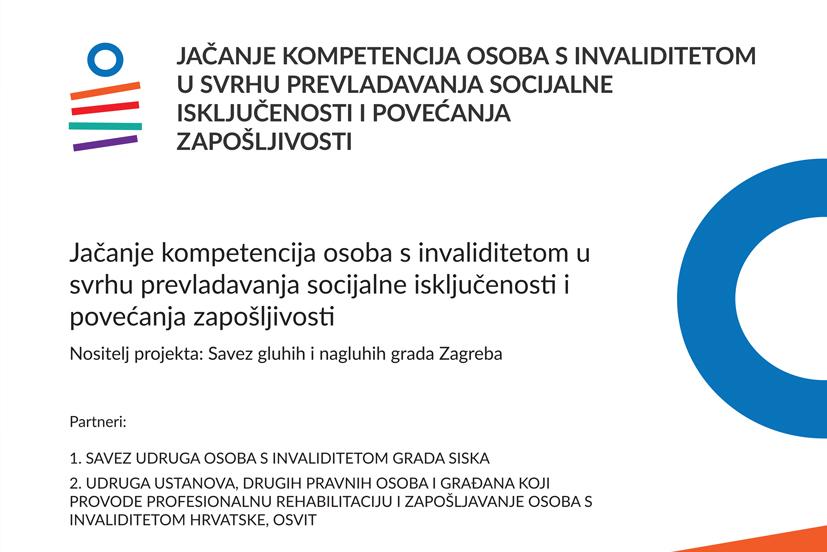 Jačanje kompentencija osoba s invaliditetom u svrhu prevladavanja socijalne isključenosti i povećanja zapošljivosti
